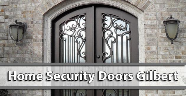 Home Security Doors Gilbert AZ